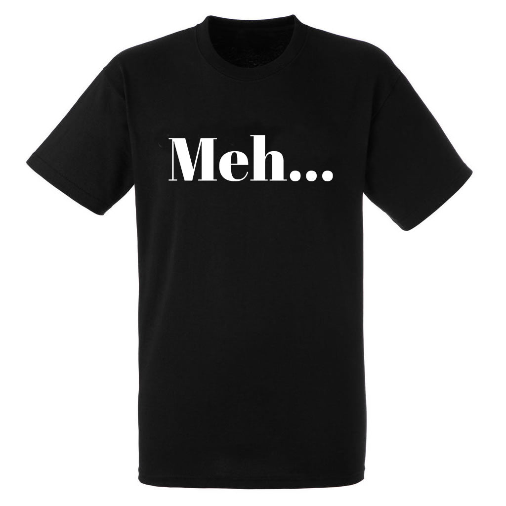 Meh... Heavy Black Cotton T-Shirt