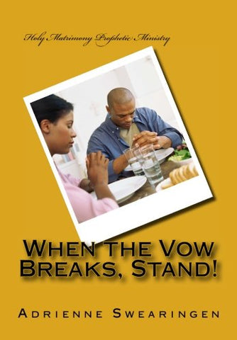 When The Vow Breaks, Stand!