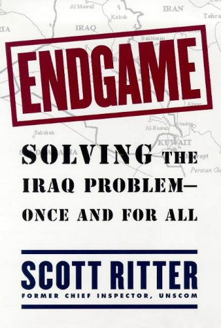Endgame : Solving The Iraq Problem -- Once And For All