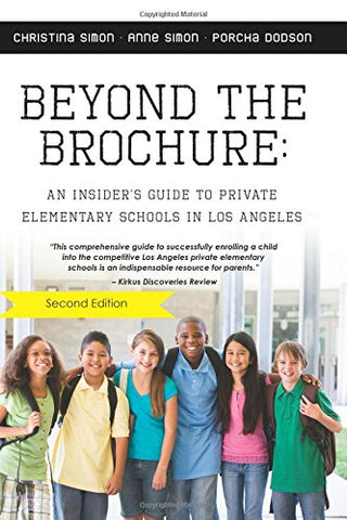 Beyond The Brochure: An Insider'S Guide To Private Elementary Schools In Los Angeles