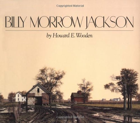 Billy Morrow Jackson: Interpretations Of Time And Light (Visions Of Illinois)