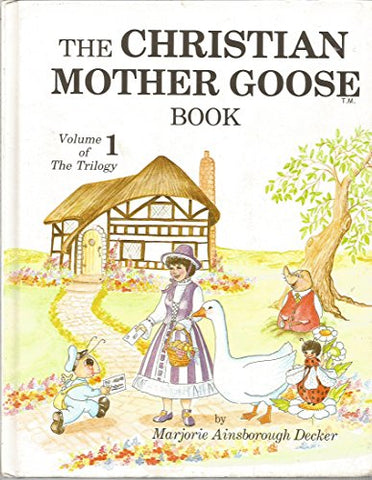The Christian Mother Goose Book