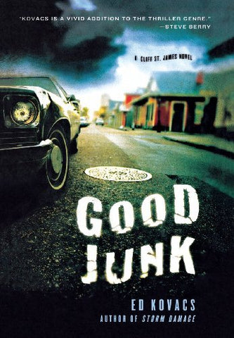 Good Junk: A Cliff St. James Novel (Cliff St. James Novels)