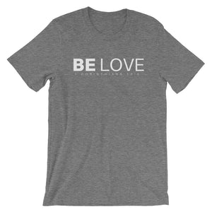 Be Love T-Shirt - T-Shirt - The Brown Barrel