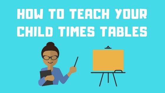 How to Teach Your Child Times Tables