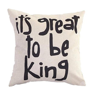 Great King Quote Cushion Cover