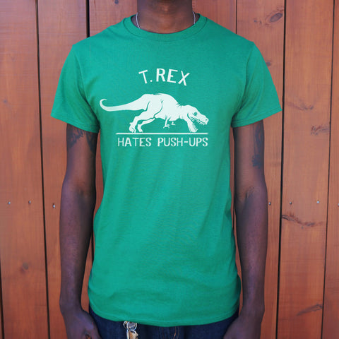 T.Rex Hates Push-Ups T-Shirt (Mens)