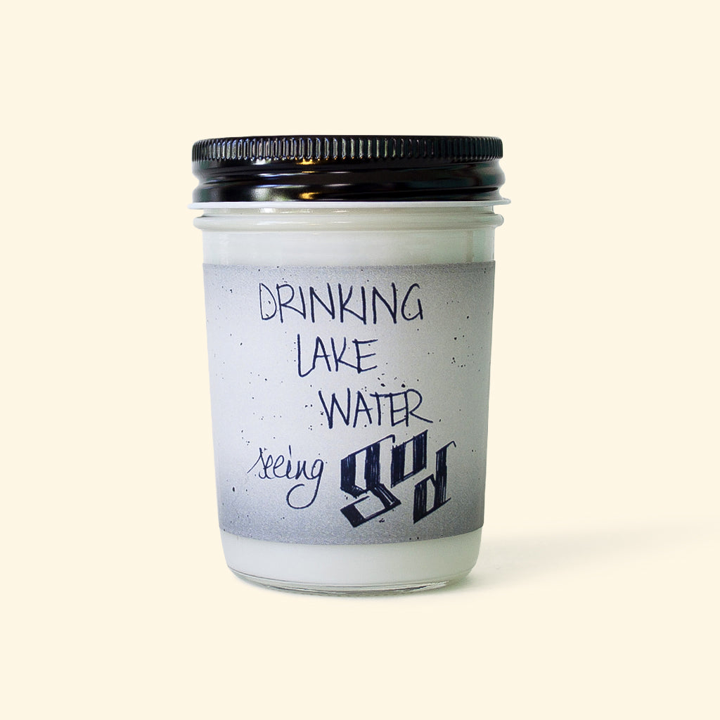 DRINKING LAKE WATER CANDLE