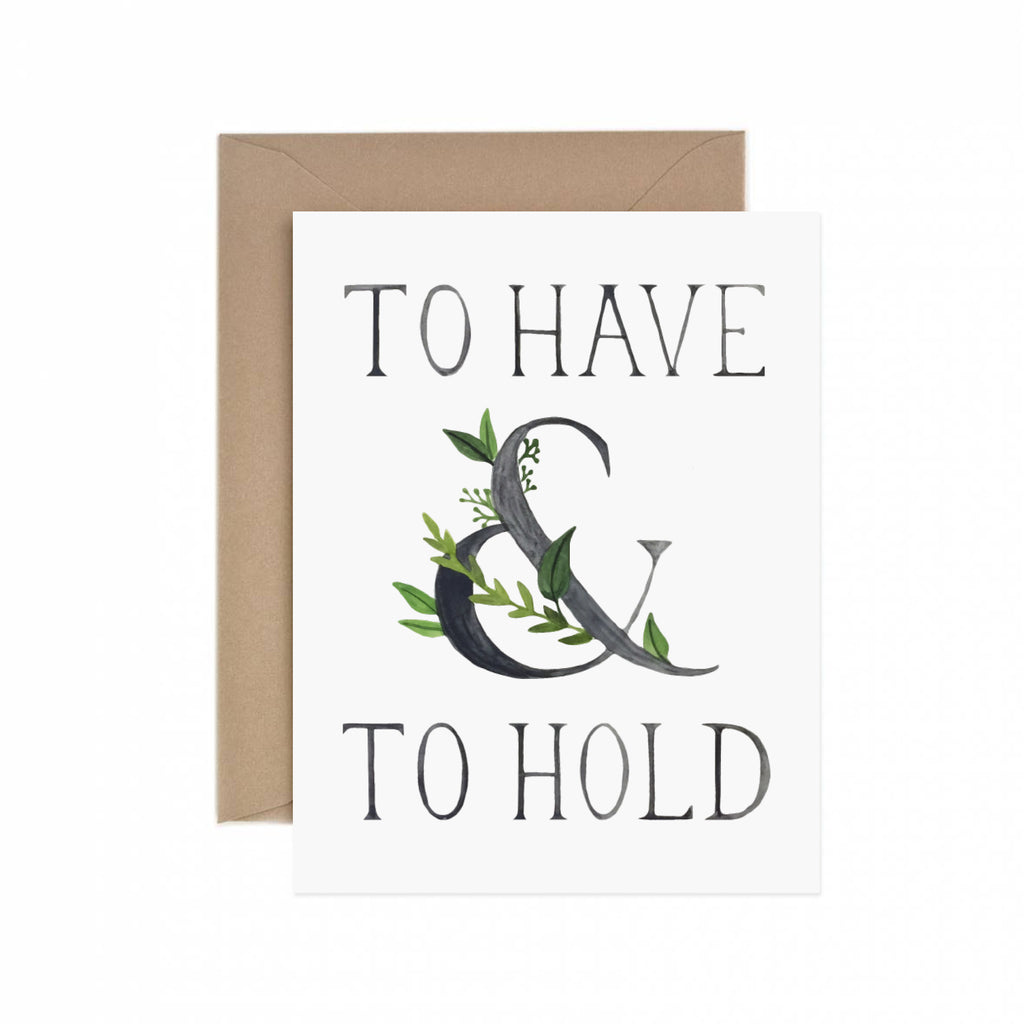 To Have & To Hold Wedding Greeting Card