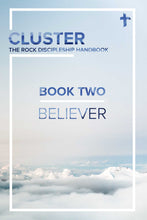 Load image into Gallery viewer, CLUSTER - Book Two: Believer