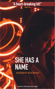 She Has A Name - paperback by Andrew Kooman - exclusively on Amazon