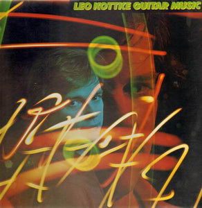 Leo Kottke - Guitar Music