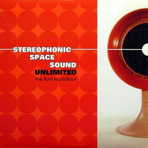 Stereophonic Space Sound Unlimited - The Fluid Soundbox