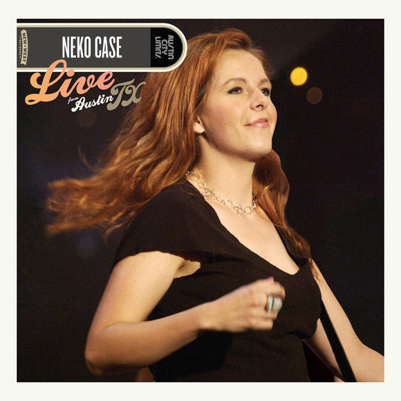 Neko Case - Live From Austin TX