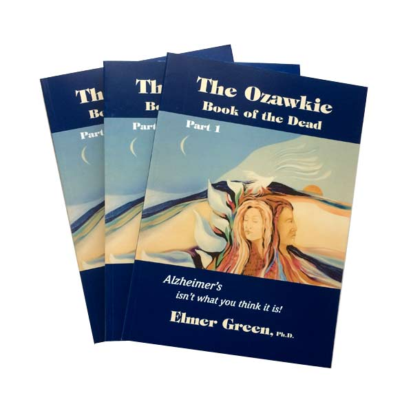 The Ozawkie Book Of The Dead by Elmer Green Ph.D.