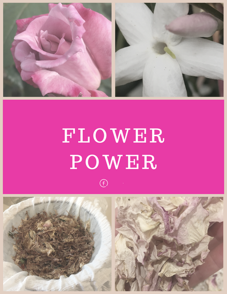 Flower Power – the healing power of Jasmine & Rose (includes recipes)