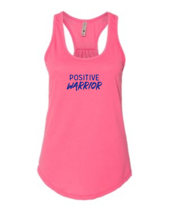 Positive Warrior - Women's Tank - Hot Pink