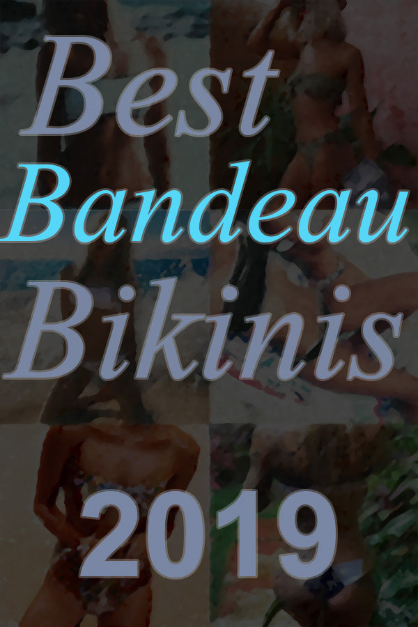 4 Best Bandeau Bikinis in 2019