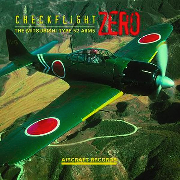 Checkflight  Zero, The Mitsubishi Type 52, A6M5