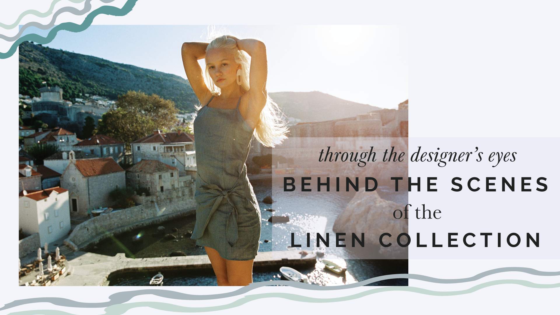 Through the Designer's Eyes: Behind the Scenes of our Linen Collection