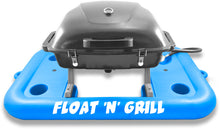 Load image into Gallery viewer, Float'N'Grill
