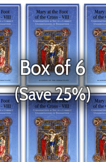 Mary at the Foot of the Cross 8: Understanding Redemption 25% bulk discount