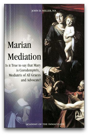 Mary's Maternal Mediation