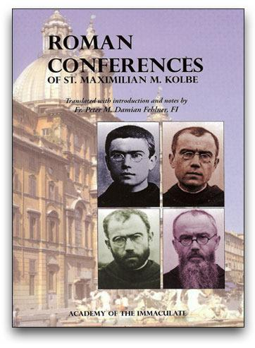 Roman Conferences of St. Maximilian M. Kolbe