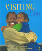 Visiting Day by Jacqueline Woodson, illustrated by James E Ransome