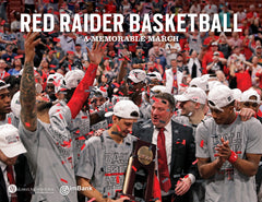 Red Raider Basketball: A Memorable March Cover