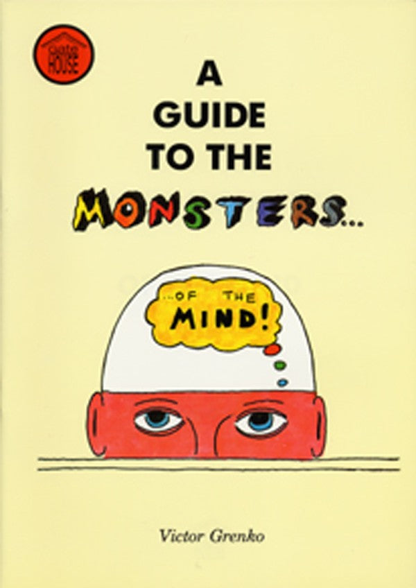 A Guide To The Monsters Of The Mind