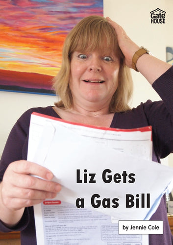 Liz Gets a Gas Bill