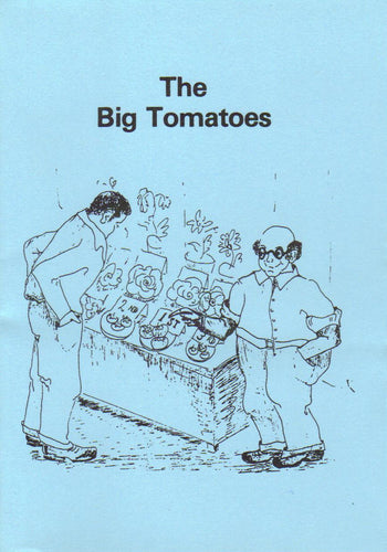 The Big Tomatoes