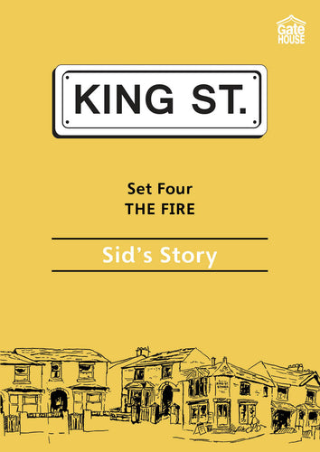 The Fire: Sid's Story: King Street Readers: Set Four: Book 1