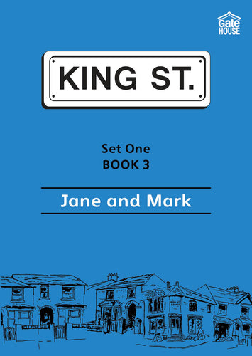 Jane and Mark: King Street Readers: Set One Book 3