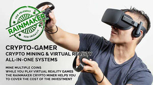 RAINMAKER CRYPTO-GAMING MINE MULTIPLE COINSWHILE YOu PLAY VIRTUAL REALITY GAMESTHE RAINMAKER CRYPTO MINER HELPS YOUTO COVER THE COST OF THE INVESTMENT
