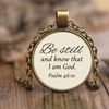 Scripture jewelry-Be still and know that I am God