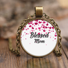 Christian Inspirational Necklace-You are a blessed mom by God