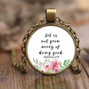 Scripture jewelry, bible jewelry, scripture necklace, bible necklace-Let us not grow weary of doing good.
