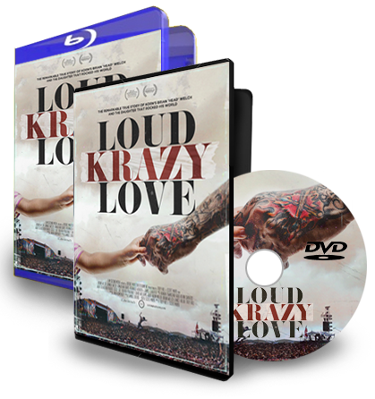Loud Krazy Love (DVD & Blue Ray)