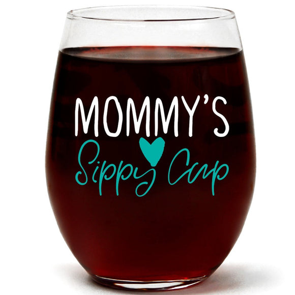 Mommy's Sippy Cup | 15oz Stemless Wine Glass