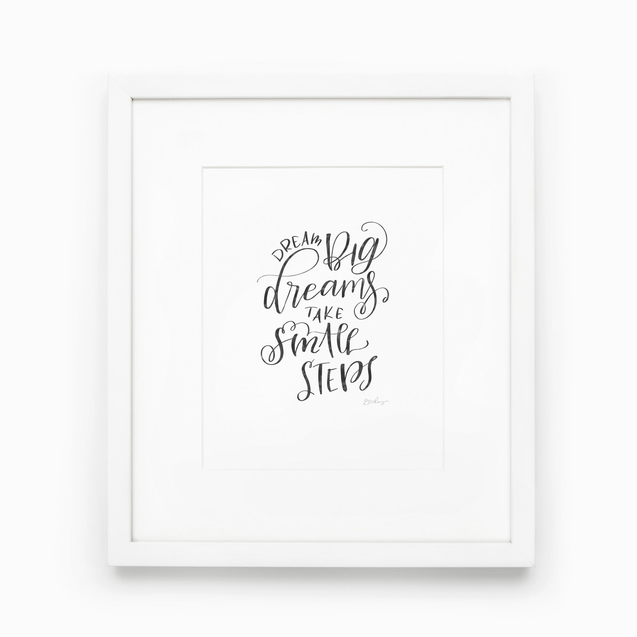 DREAM BIG DREAMS | 8x10 INSTANT PRINT