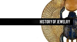 The History Of Jewellery