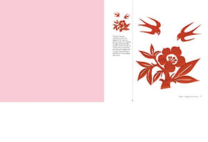 Paper Cutting For Celebrations: 100+ Chinese Designs For Festive Holidays And Special Occasions