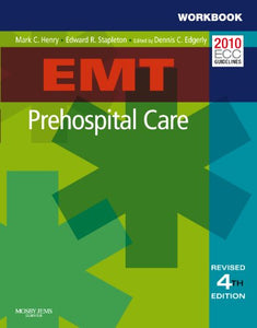 Emt Prehospital Care, Fourth Edition Student Workbook