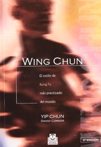 Wing Chun (Spanish Edition)