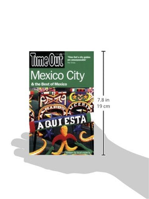 Time Out Mexico City: And The Best Of Mexico (Time Out Guides)
