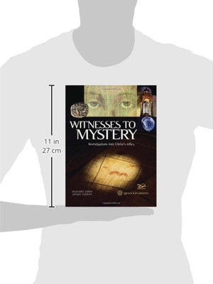 Witnesses To Mystery: Investigations Into Christ'S Relics