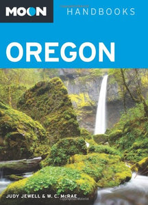 Moon Oregon (Moon Handbooks)