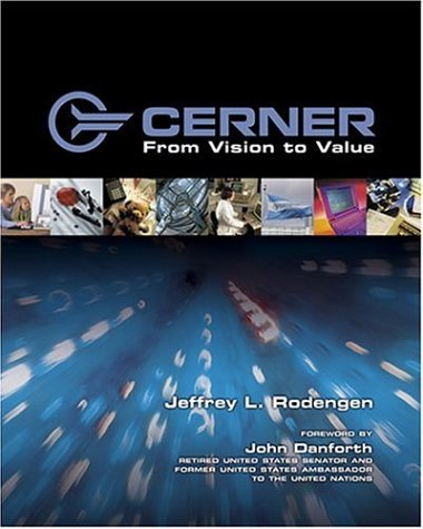 Cerner: From Vision To Value